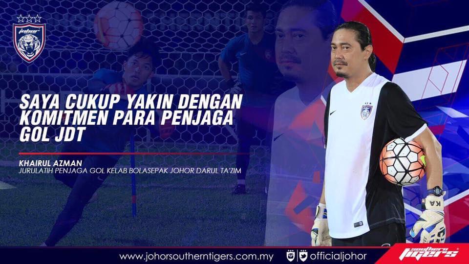 jurulatih penjaga gol JDT khairul azman