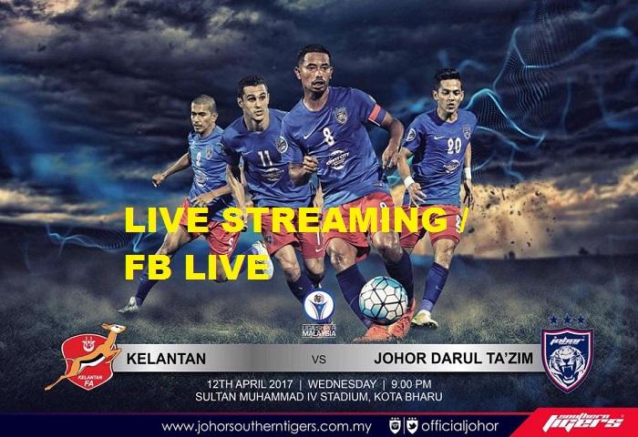 Liga Super 2017: Kelantan Vs JDT Live Streaming