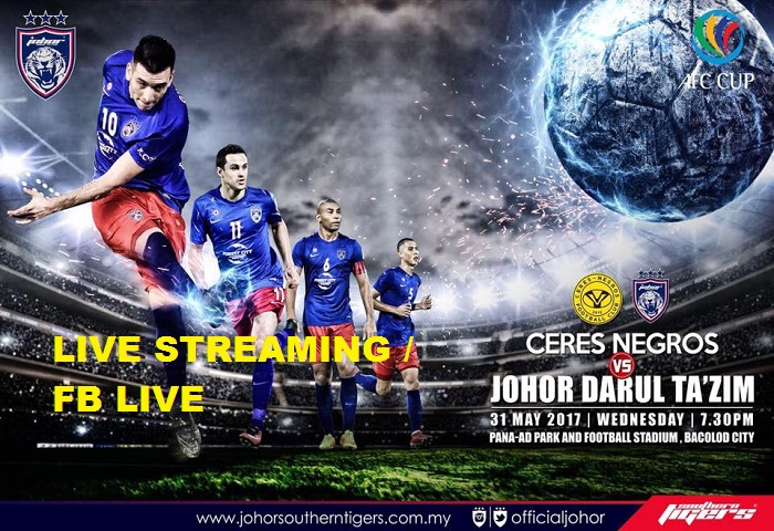Piala AFC 2017: Ceres Negros VS JDT Live Streaming