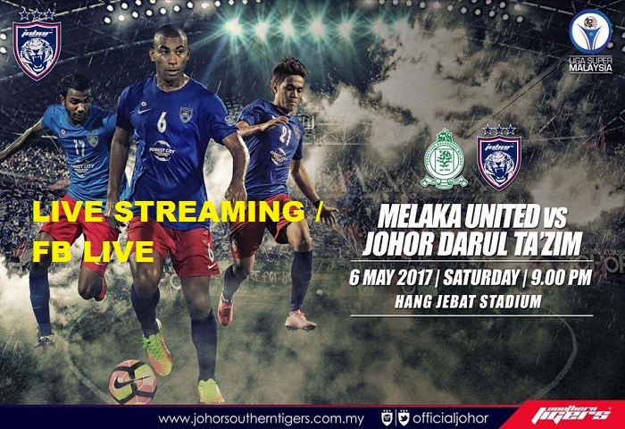 Liga Super 2017: Melaka United Vs JDT Live Streaming
