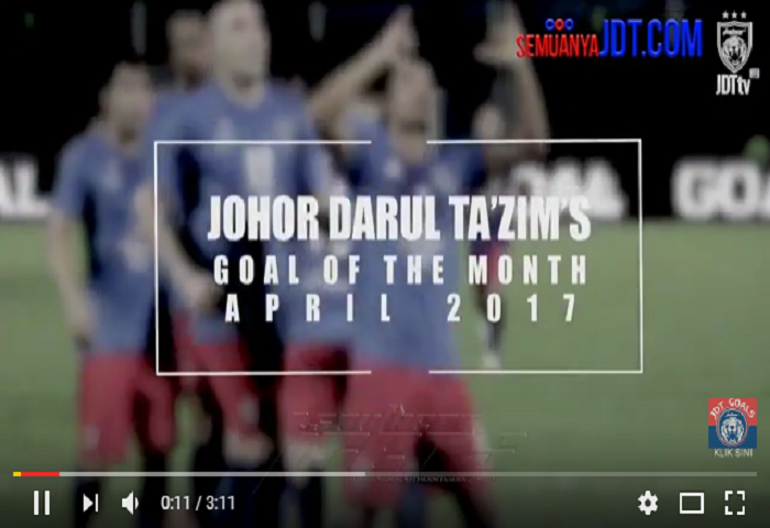 Top 5 Gol Terbaik JDT Bulan April 2017