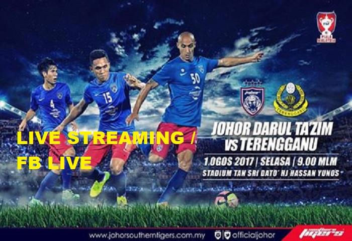 Piala Malaysia 2017: JDT Vs Terengganu Live Streaming