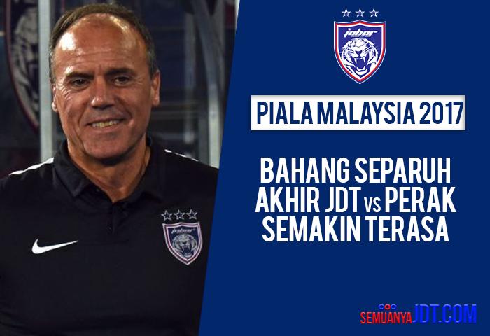 Bahang Separuh Akhir Piala Malaysia Semakin Terasa, Perak Pasukan Yang Kuat – Morais