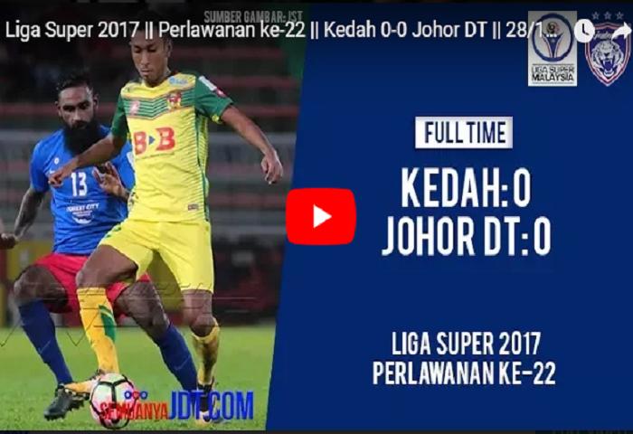 Video Rangkuman Kedah 0 Jdt 0