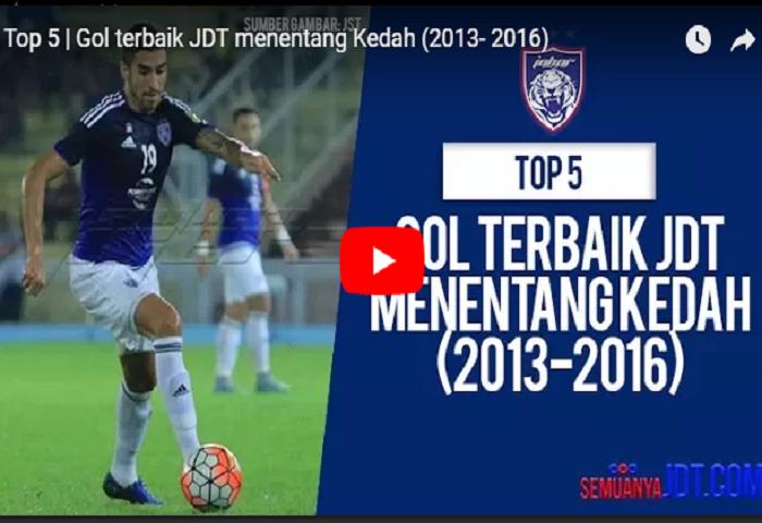 Gol Terbaik Jdt Menentang Kedah