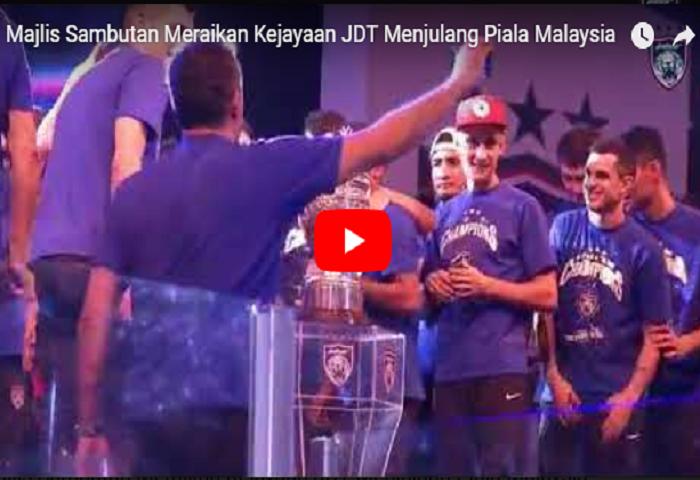 VIDEO: Majlis Sambutan Meraikan Kejayaan JDT Menjulang Piala Malaysia