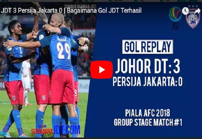 VIDEO: JDT 3 Persija Jakarta 0, Bagaimana Gol JDT Terhasil, Hantaran Yang Terlibat