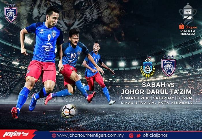 Piala FA 2018: Sabah Vs JDT Live Streaming (03/03/2018)