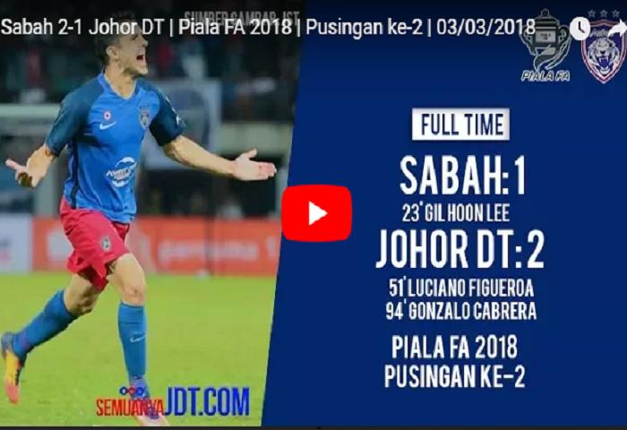 VIDEO RANGKUMAN: Piala FA 2018, Sabah 1 JDT 2